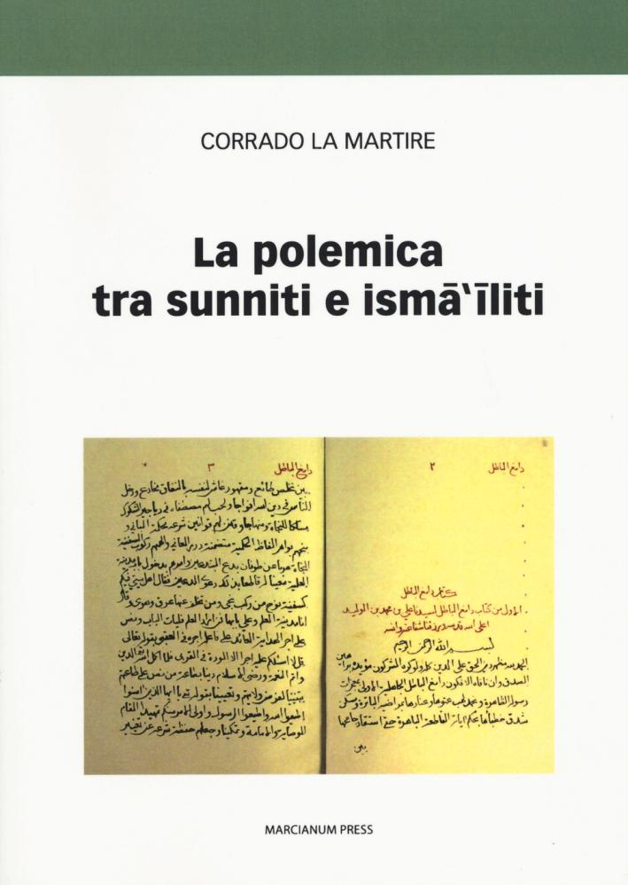 La Polemica tra Sunniti e Isma'Iliti.