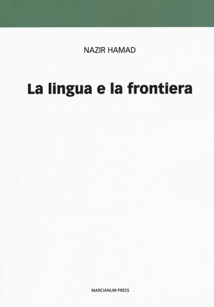 La lingua e la frontiera. Doppia cultura e poliglottismo.
