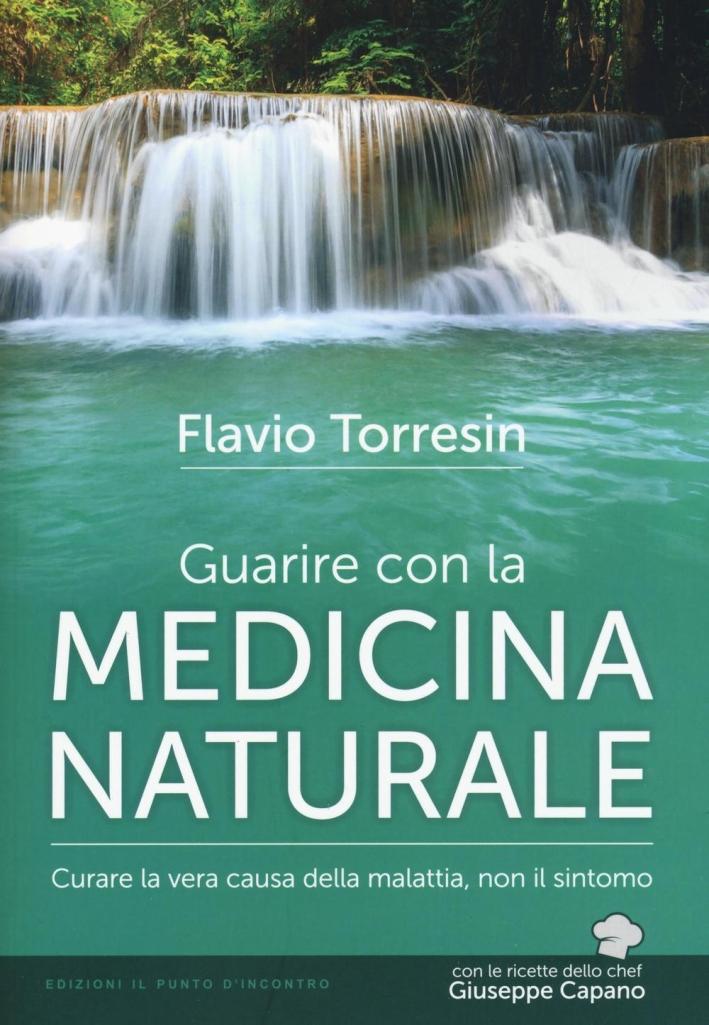 Guarire con la medicina naturale.