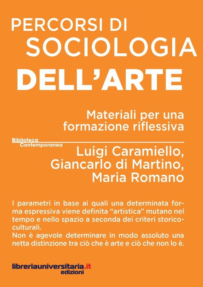 Percorsi di sociologia dell'arte. Materiali per una formazione riflessiva