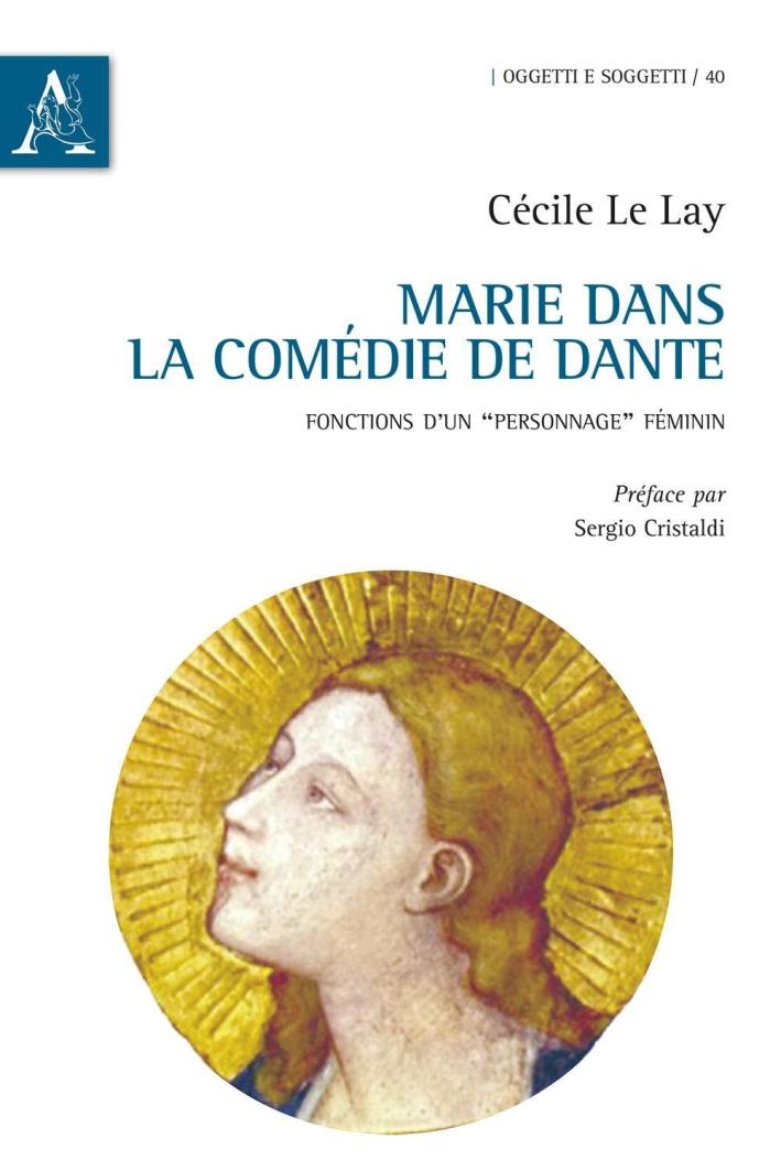 Marie dans la «Comédie» de Dante. Fonctions d'un «personnage» féminin