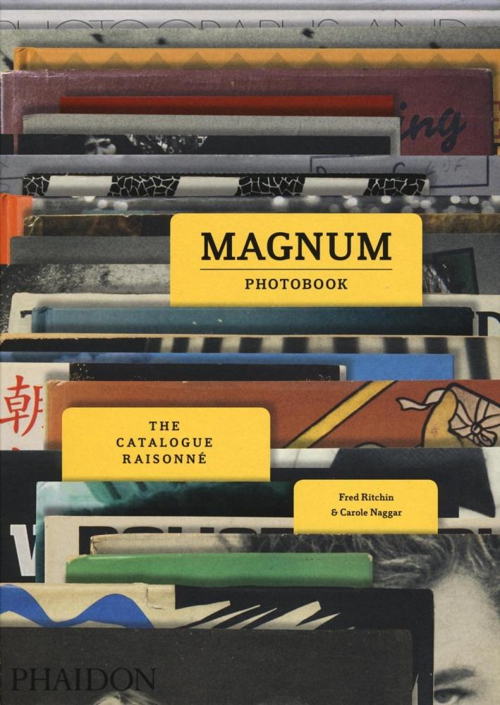 Magnum Photobook. The Catalogue Raisonné.