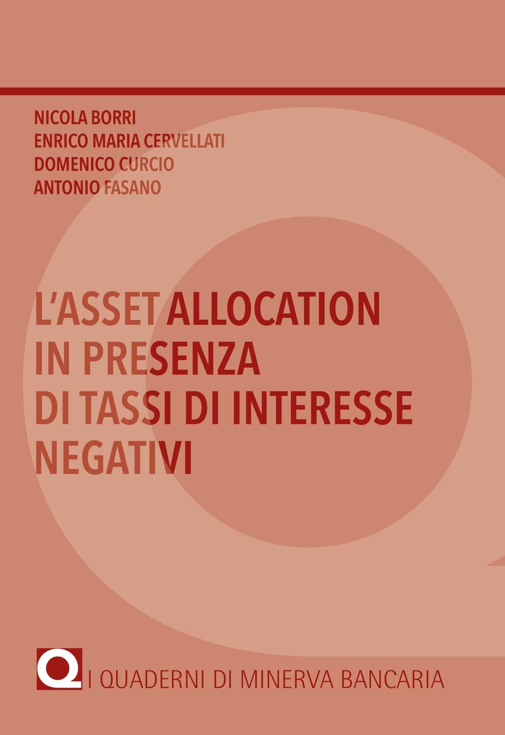 L'asset allocation in presenza di tassi di interesse negativi