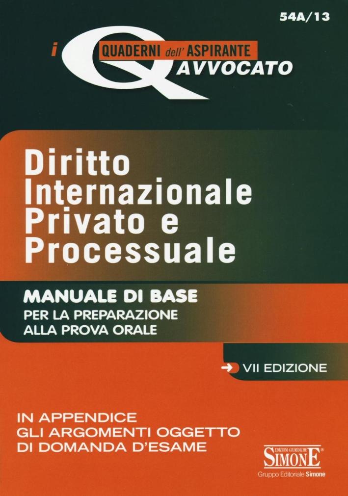 Diritto internazionale privato e processuale. Manuale di base per la preparazione alla prova orale.