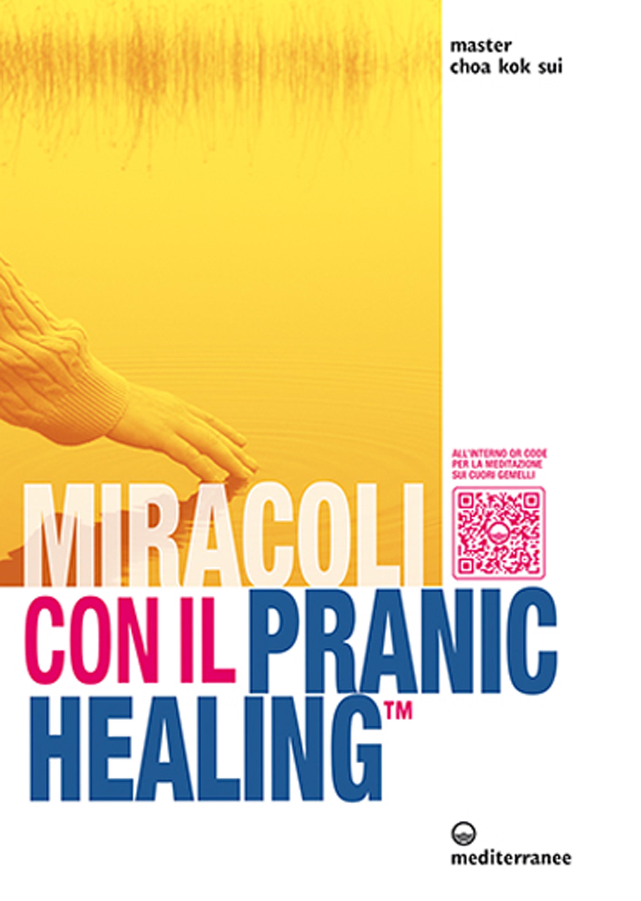 Miracoli con il pranic healing. Manuale pratico di guarigione energetica. Con CD Audio