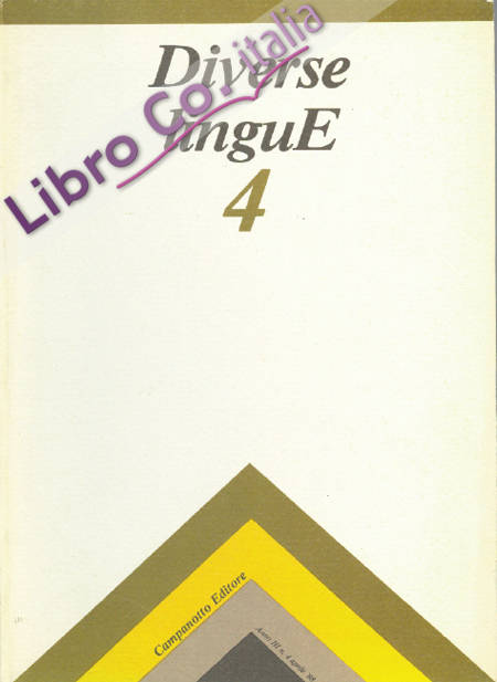 Diverse Lingue 4 - Rivista Semestrale delle Letterature Dialettali e delle Lingue Minori. Anno 3 Numero 4