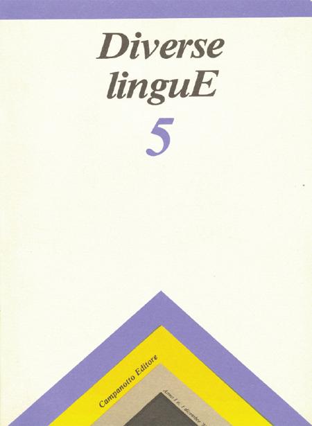 Diverse Lingue 5 - Rivista Semestrale delle Letterature Dialettali e delle Lingue Minori. Anno 1 Numero 1