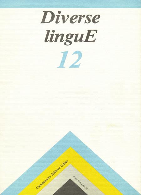 Diverse Lingue 12 - Rivista Semestrale delle Letterature Dialettali e delle Lingue Minori. Anno 6 Numero 1.