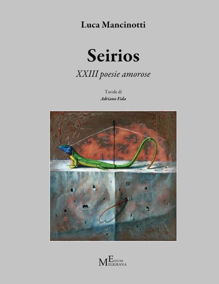 Seirios. 13 poesie amorose.