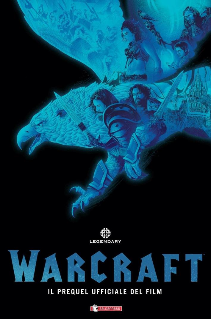 Warcraft. Il prequel ufficiale del film