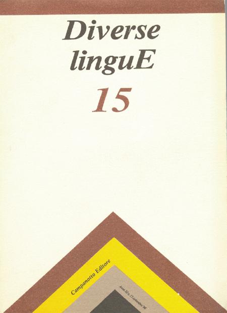 Diverse Lingue 15 - Rivista Semestrale delle Letterature Dialettali e delle Lingue Minori. Anno 11 Numero 1