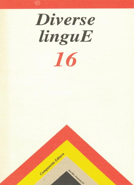 Diverse Lingue 16 - Rivista Semestrale delle Letterature Dialettali e delle Lingue Minori. Anno 12 Numero 1.