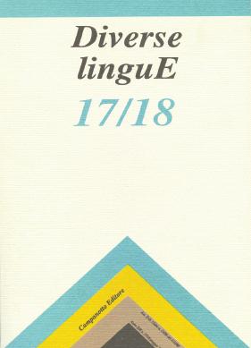 Diverse Lingue 17/18 - Rivista Semestrale delle Letterature Dialettali e delle Lingue Minori. Anno 13 Numero 1