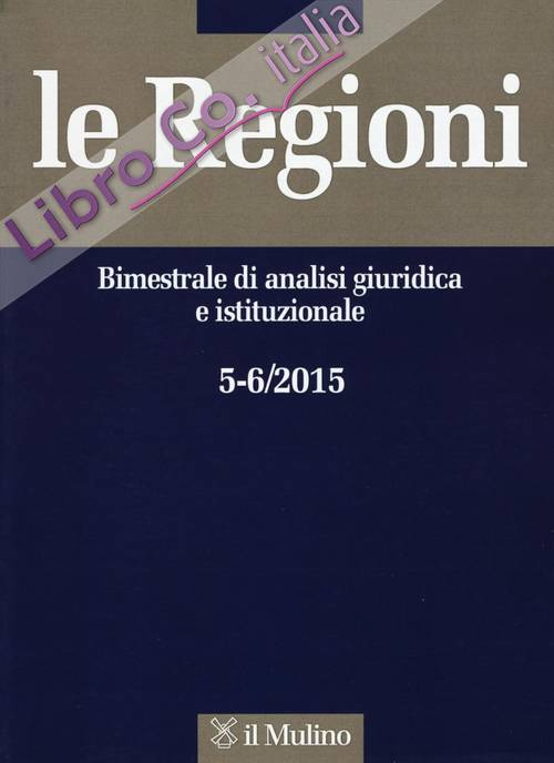 Le regioni (2015) vol. 5-6.