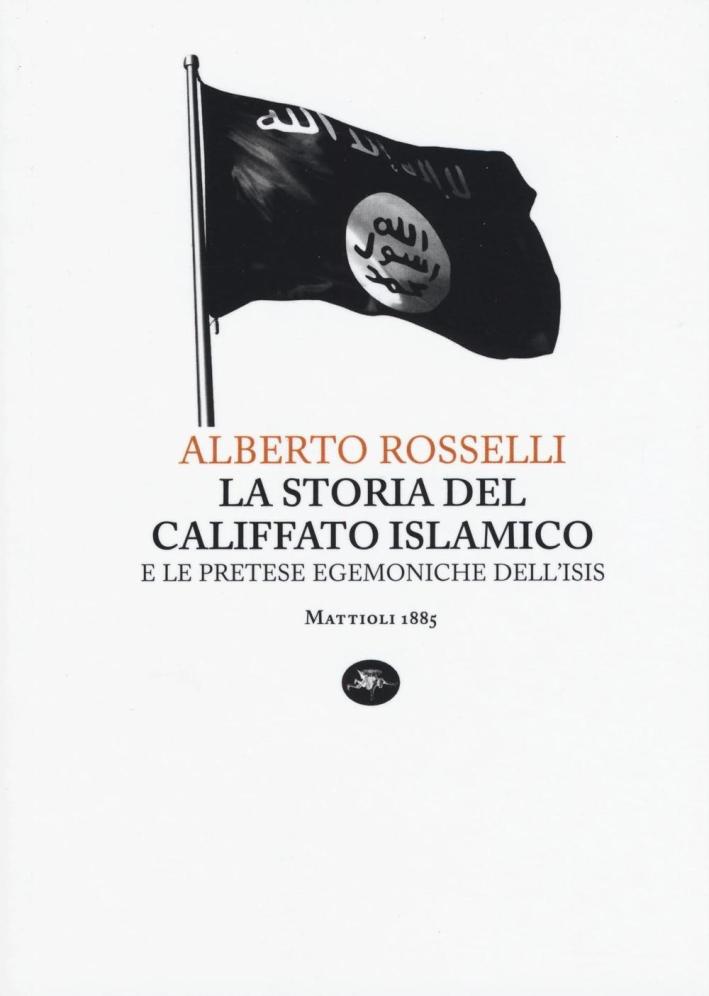 La Storia del Califfato Islamico.