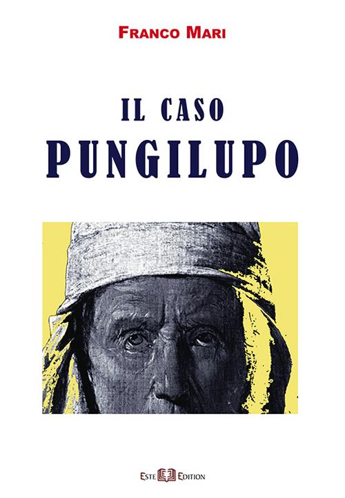 Il caso Pungilupo.