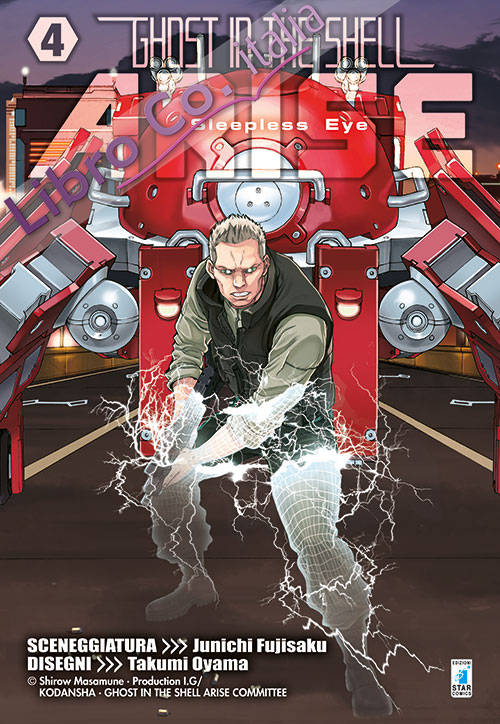 Ghost in the shell. Arise. Vol. 4.