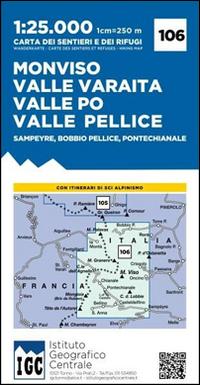 Carta n. 106 Monviso, Valle Po, Valle Varaita, Valle Pellice. Carta dei sentieri e dei rifugi