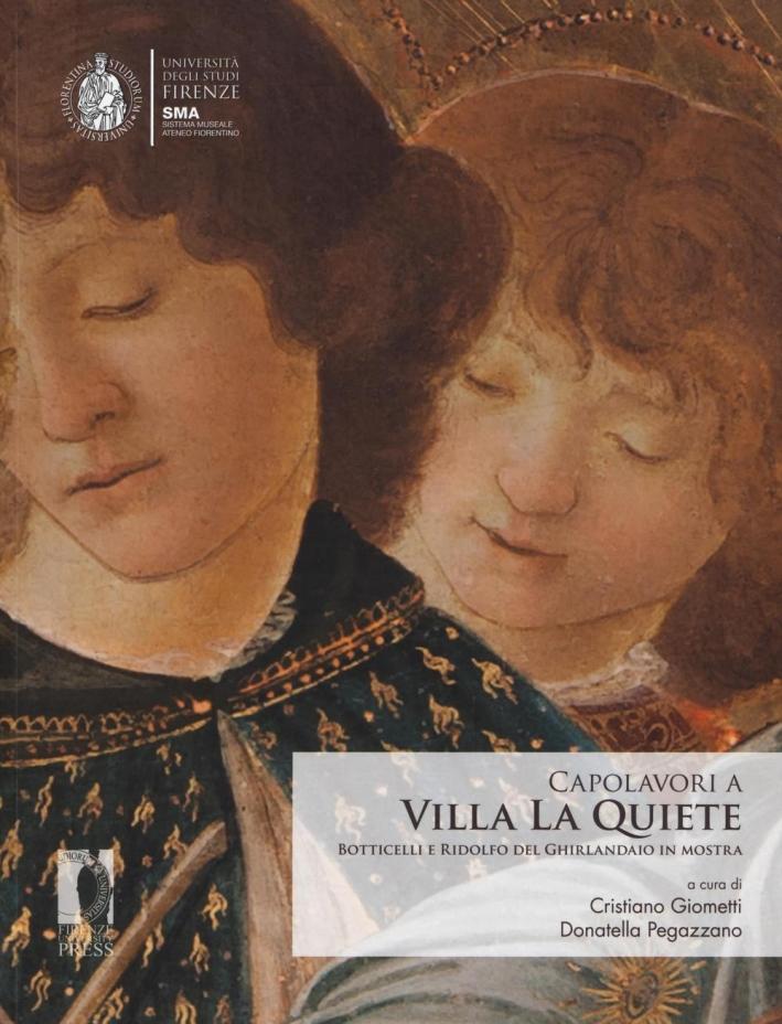 Capolavori a Villa La Quiete. Botticelli e Ridolfo del Ghirlandaio in mostra.