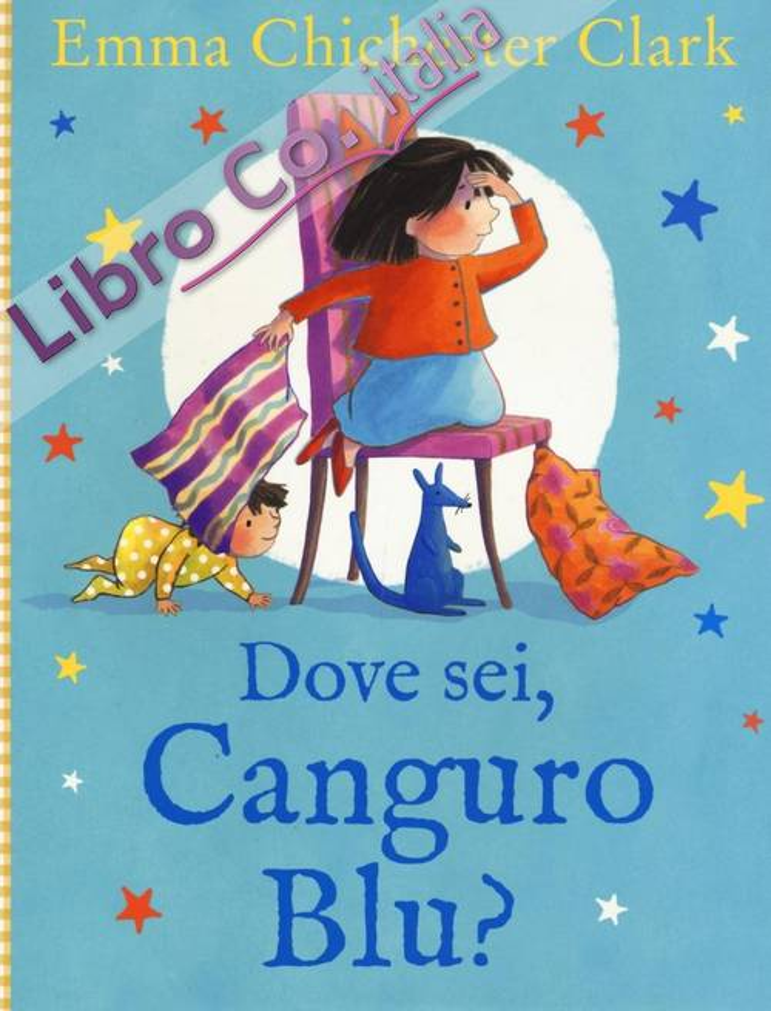 Dove sei, Canguro Blu? Ediz. illustrata
