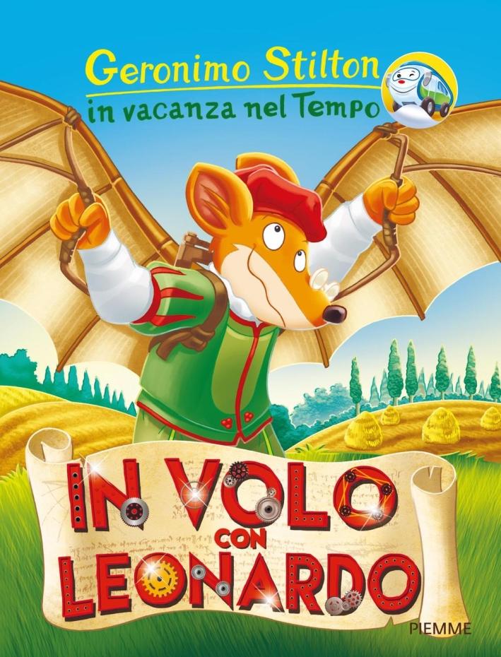 In volo con Leonardo. Ediz. a colori