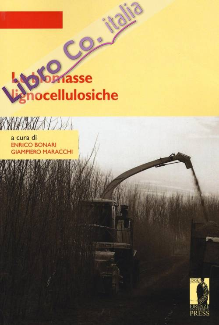 Le biomasse lignocellulosiche.