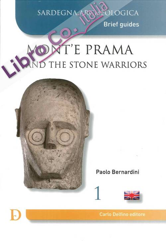 Mont'E Prama and the Stone Warriors.