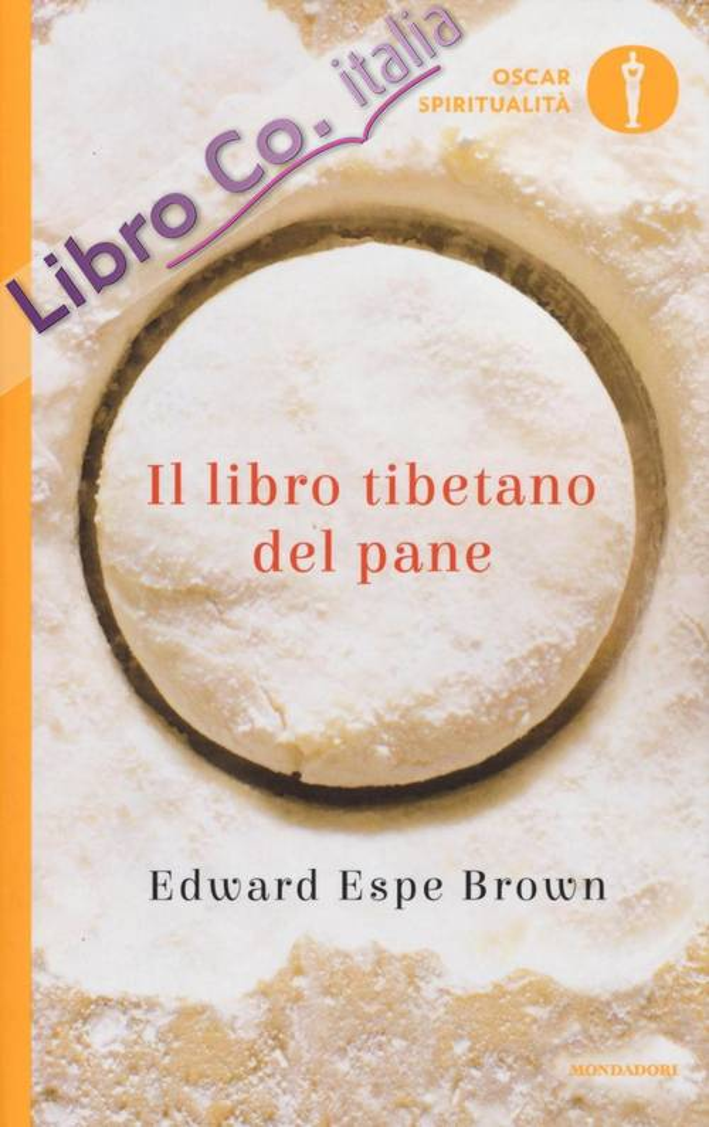 Il libro tibetano del pane.