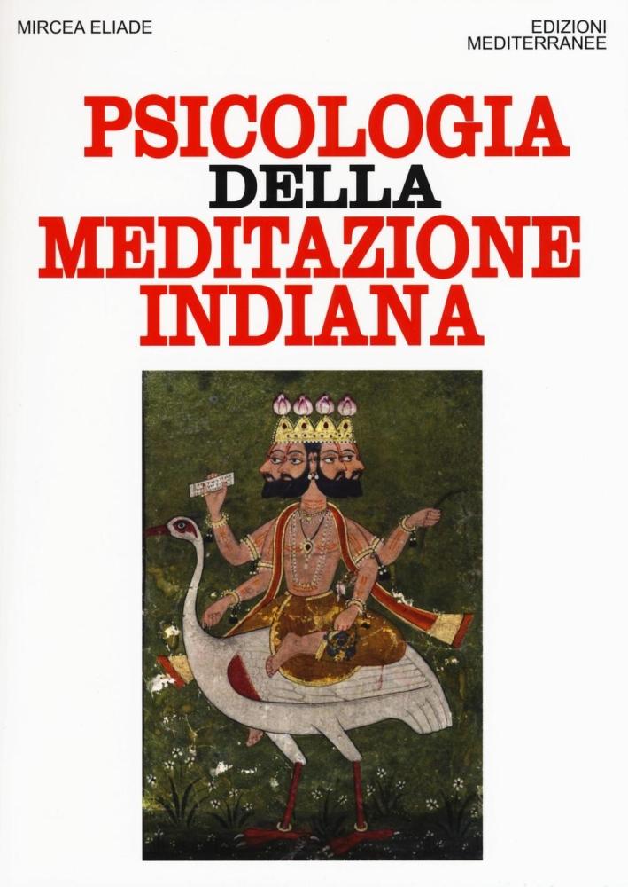 Psicologia della meditazione indiana.