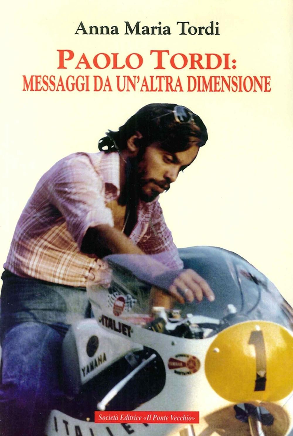 Paolo Tordi: Messaggi Da un'Altra Dimensione.