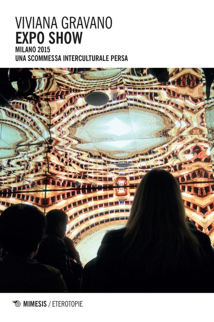 Expo show Milano 2015. Una scommessa interculturale persa