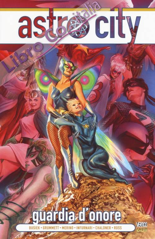 Guardia d'onore. Astro City. Vol. 5