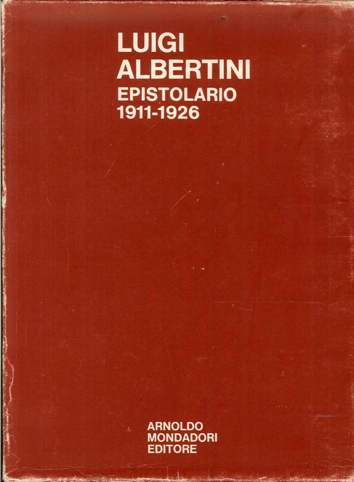 Luigi Albertini. Epistolario 1911-1926.