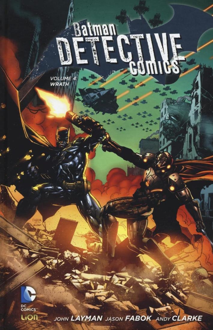 Wrath. Batman detective comics. Vol. 4