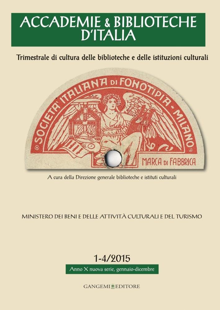Accademie & biblioteche d'Italia (2015) vol. 1-4