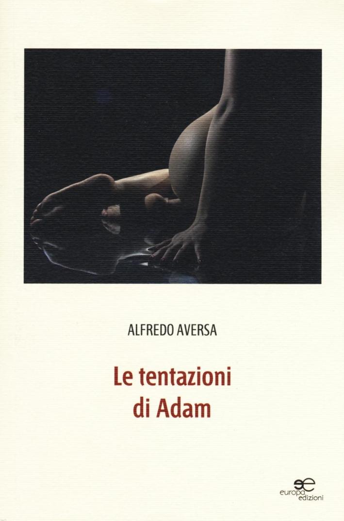 Le tentazioni di Adam.