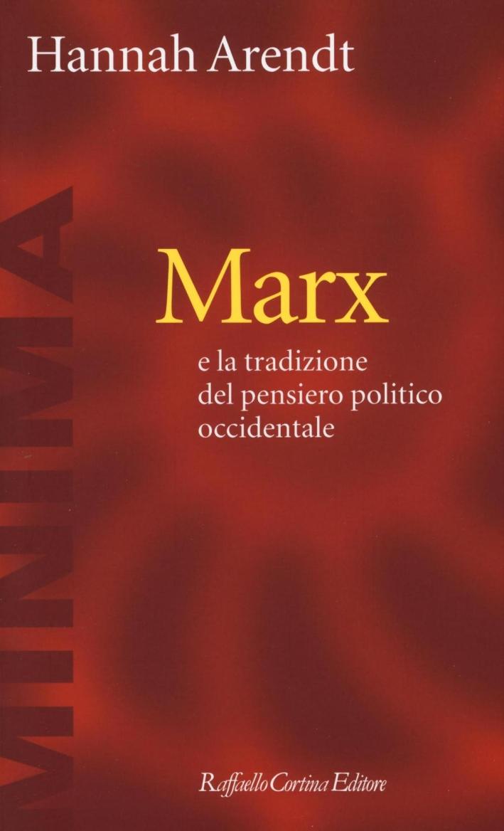 Marx e la tradizione del pensiero politico occidentale
