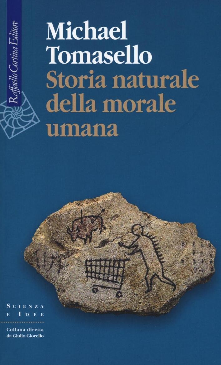 Storia naturale della morale umana