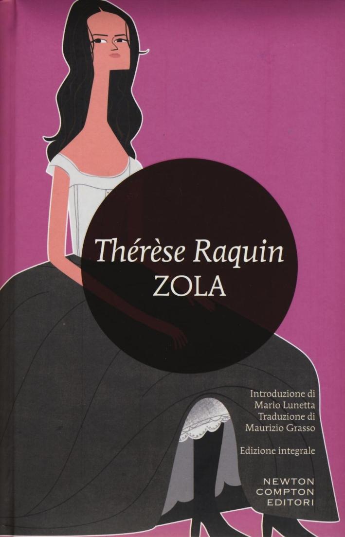 Therese Raquin. Ediz. integrale