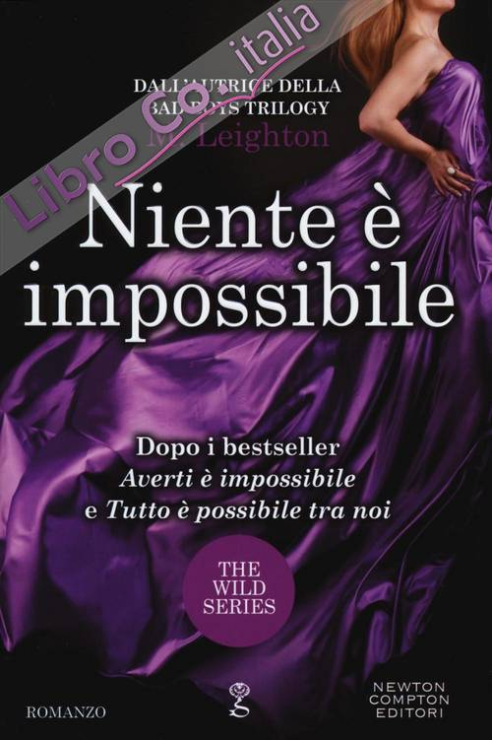 Niente è impossibile. The wild series