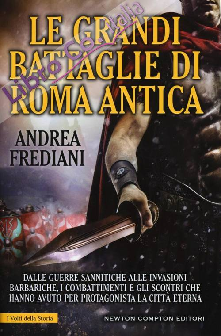 Le grandi battaglie di Roma antica.
