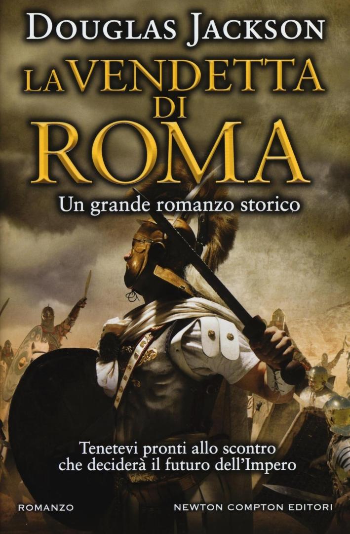 La vendetta di Roma.