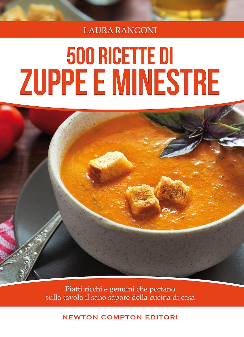 500 ricette di zuppe e minestre.