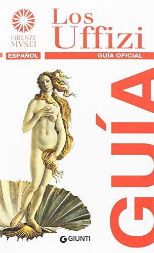 Los Uffizi. Guía oficial