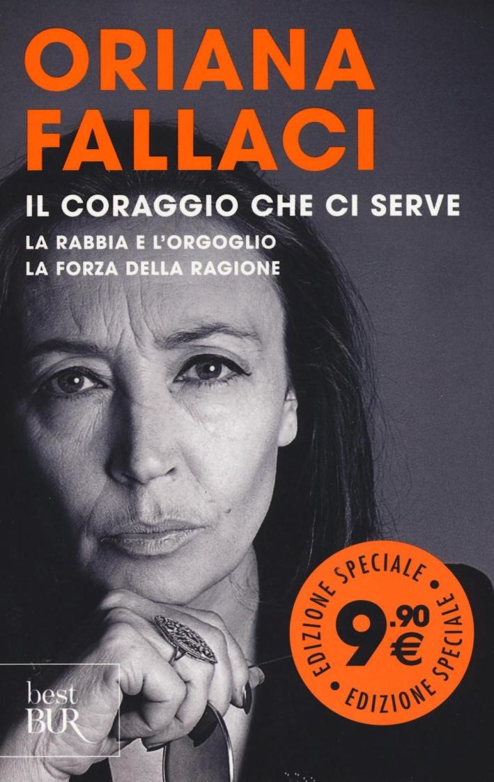 La trilogia: La rabbia e l'orgoglio-La forza della ragione-Oriana Fallaci intervista sé stessa-L'apocalisse.