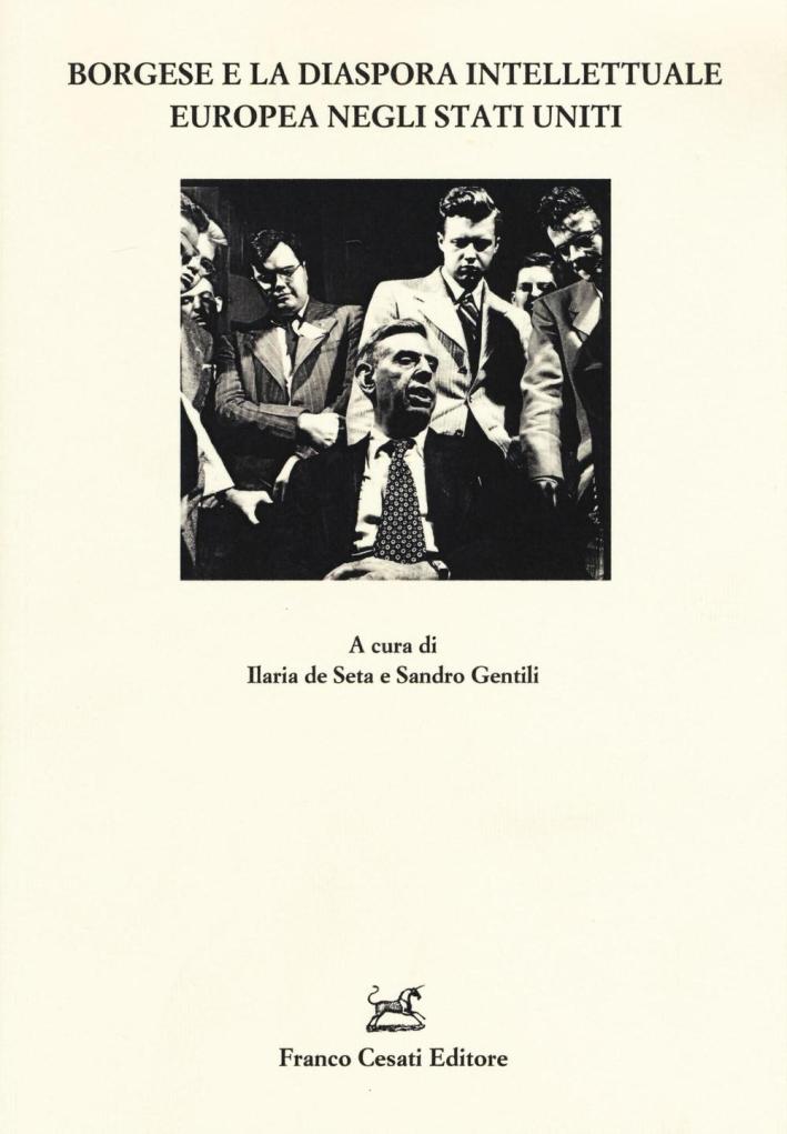 Borgese e la dispora intellettuale europea negli USA.