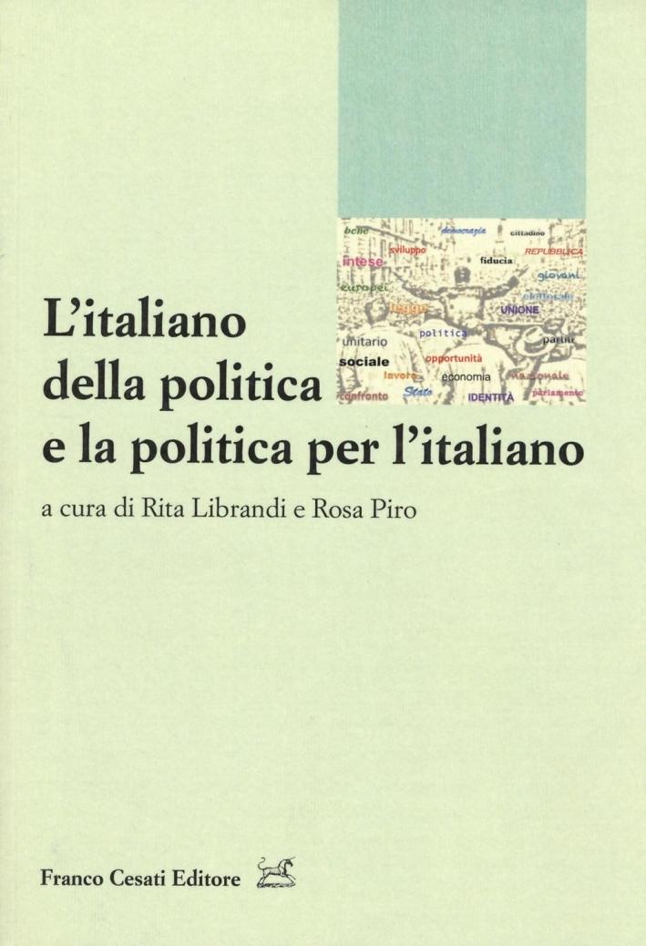 L'italiano della politica e la politica per l'italiano.