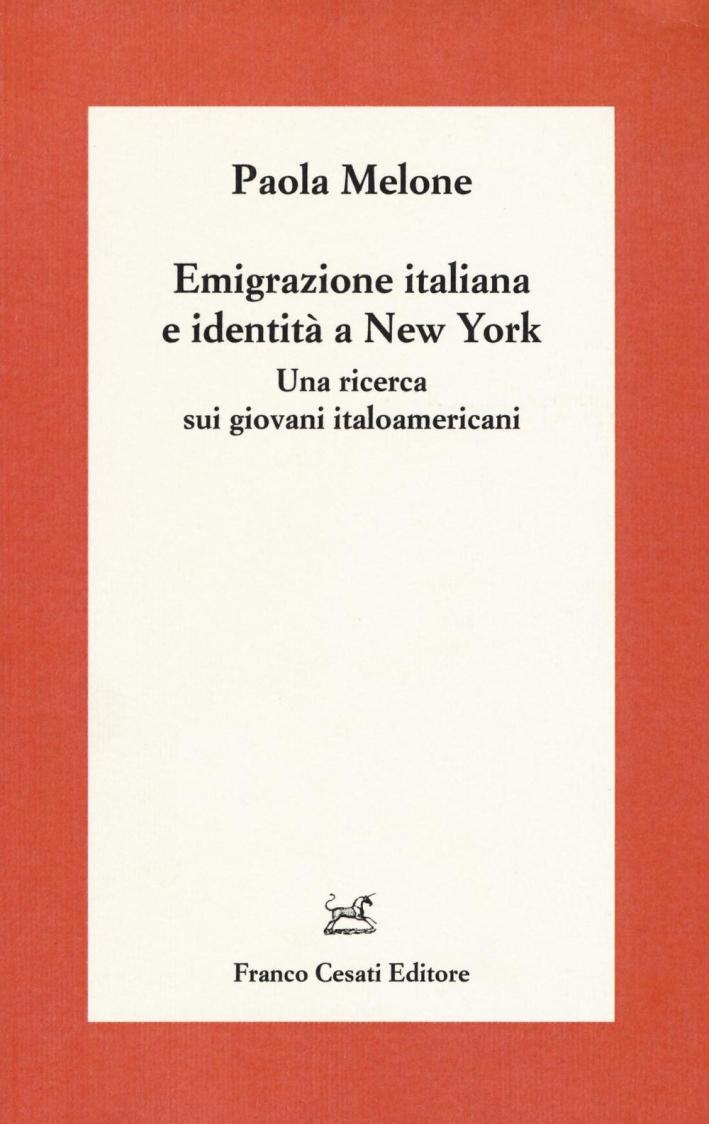 Emigrazione italiana e identità a New York. Una ricerca sui giovani italoamericani