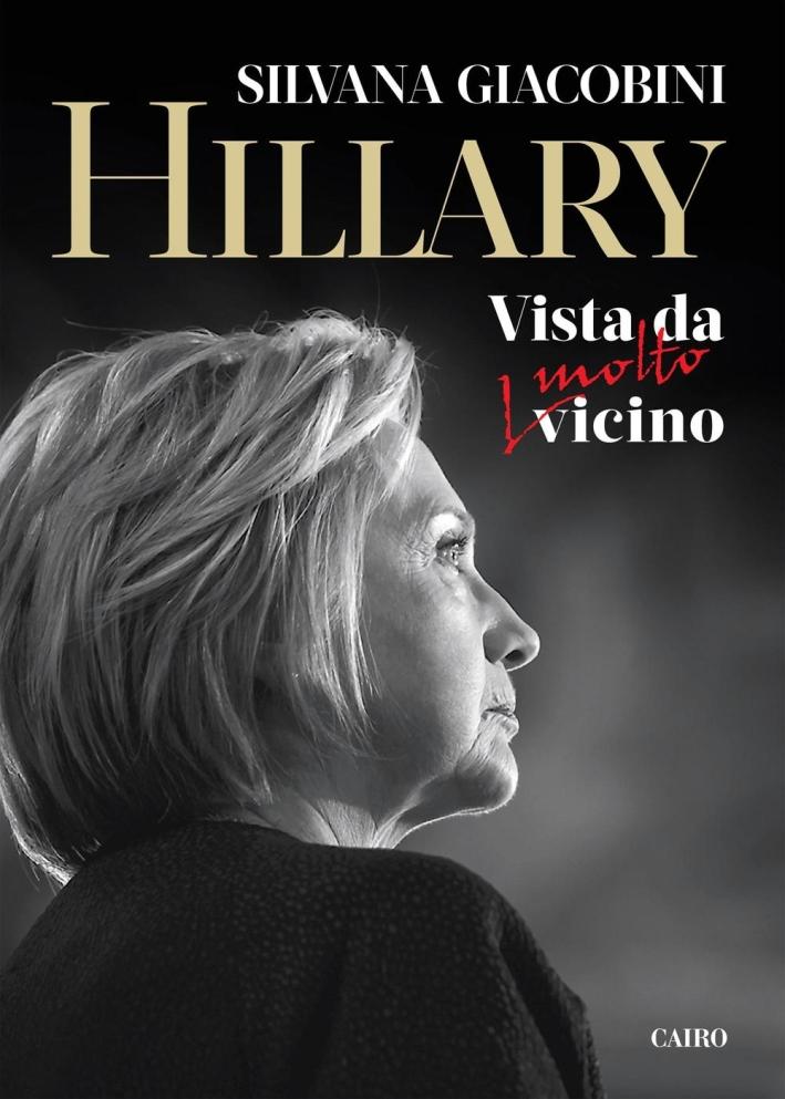 Hillary. Vista Da (Molto) Vicino.