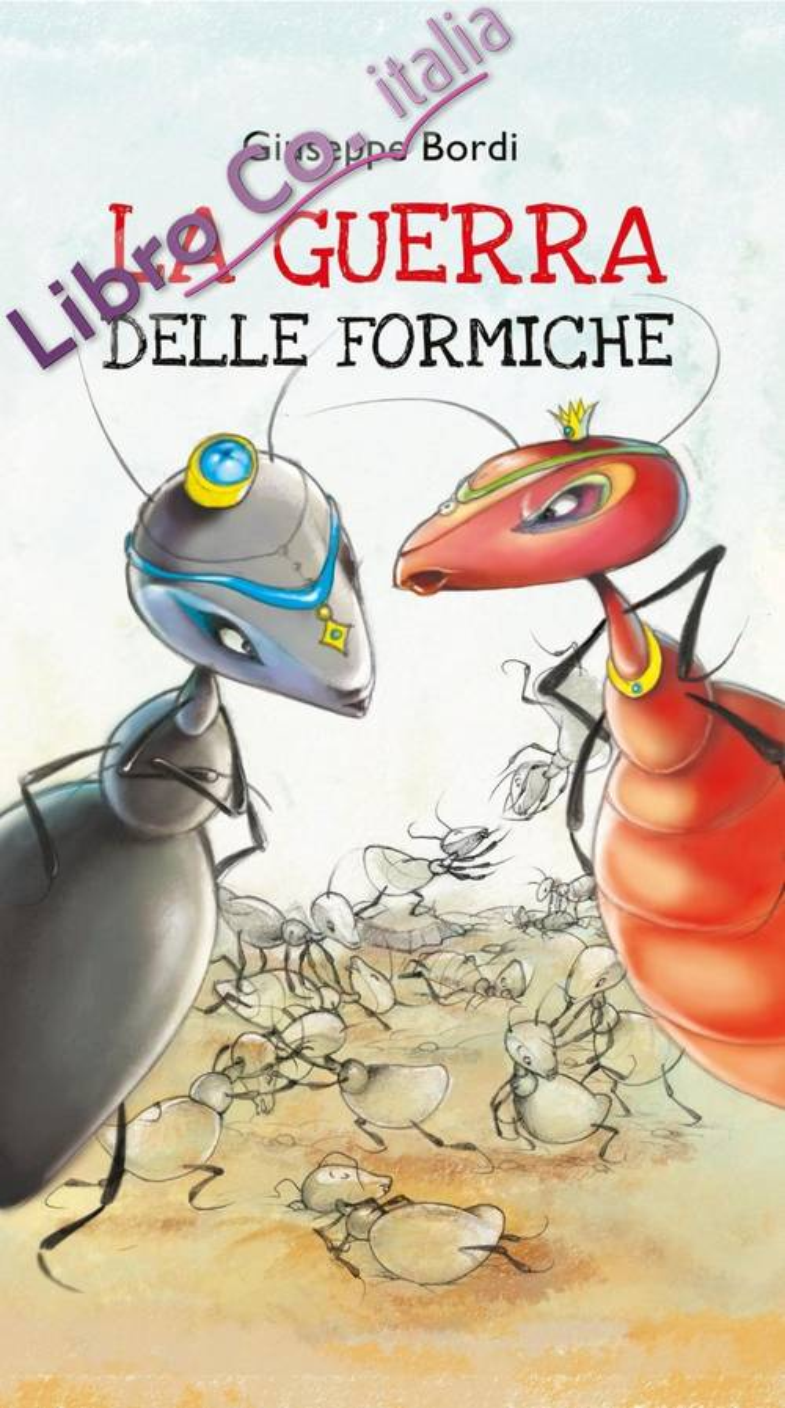 Le formiche vanno in guerra.
